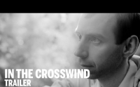 IN THE CROSSWIND Trailer | Festival 2014